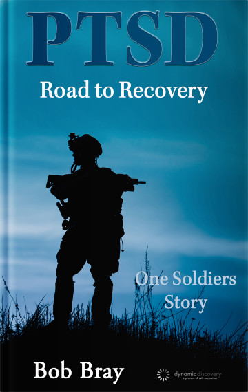 PTSD Road to Recovery – One Soldiers Story
