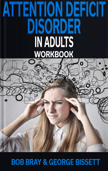 Attention Deficit Disorder in Adults Workbook