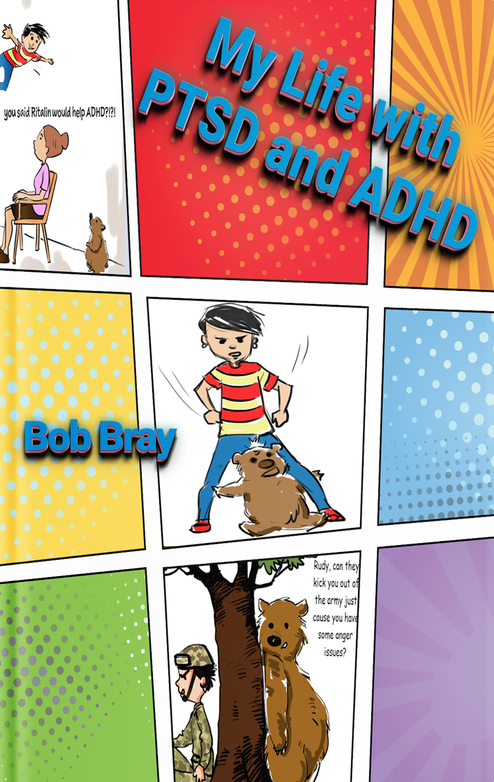 My Life With PTSD And ADHD Book Bob Bray Author