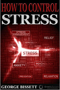 How To Control Stress: Stress Management Techniques & Anxiety Relief